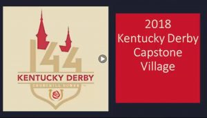 Slide with the Derby logo and text reading 2018 Kentucky Derby Capstone Village